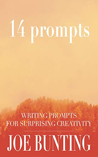 14 Prompts: Writing Prompts for Surprising Creativity