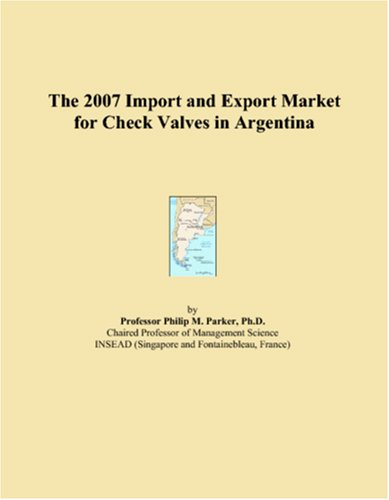 Download The 2007 Import and Export Market for Check Valves in Argentina pdf