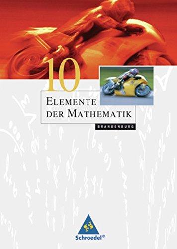 Elemente der Mathematik SI - Ausgabe 2008 für Brandenburg: Schülerband 10
