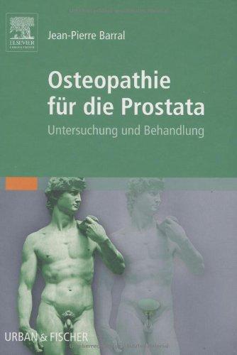 Osteopathie für die Prostata: Untersuchung und Behandlung