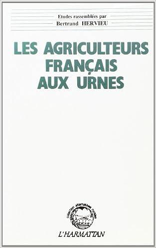 Livre gratuits Les agriculteurs français aux urnes pdf, epub