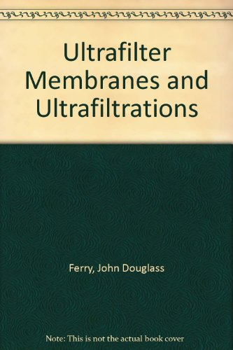 Ultrafilter Membranes and Ultrafiltrations