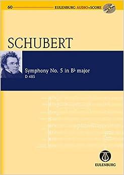 Symphony No. 5 in B-flat Major/B- Dur D 485 (Eulenburg Audio+score Series)