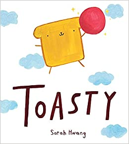Toasty: Hwang, Sarah: 9780823447077: Amazon.com: Books