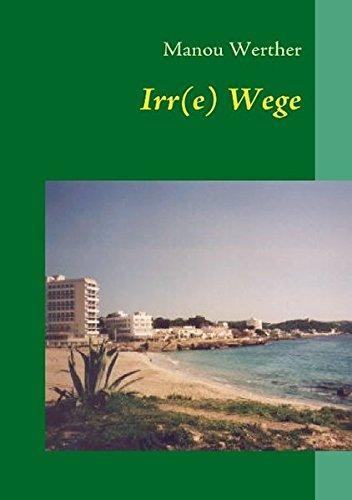 Read Online Irr(e) Wege (German Edition) PDF