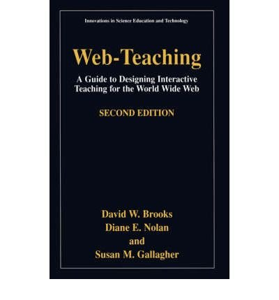 Download [(Web-teaching: A Guide to Designing Interactive Teaching for the World Wide Web )] [Author: David W. Brooks] [Mar-2001] pdf