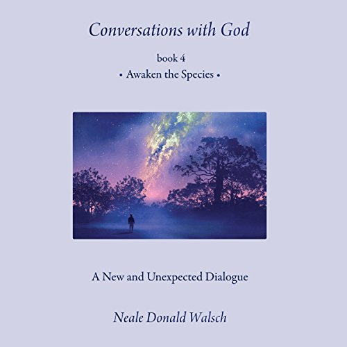 Awaken the Species: Conversations with God, Lyrics 4