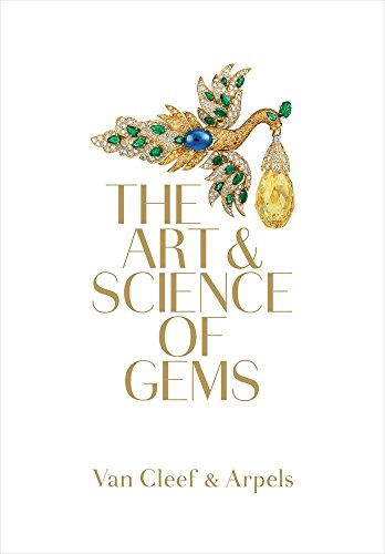 Van Cleef & Arpels: The Art & Science of Gems