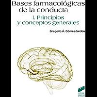 Bases farmacológicas de la conducta.Vol I