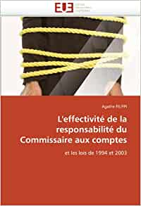 l 39 effectivit de la responsabilit du commissaire aux comptes et les lois de 1994 et 2003 omn. Black Bedroom Furniture Sets. Home Design Ideas