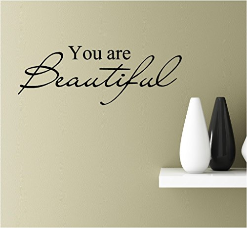 You are beautiful Vinyl Wall Art Inspirational Quotes Decal