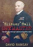 Blinker Hall Spymaster