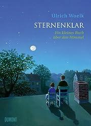 Sternenklar: Ein kleines Buch über den Himmel