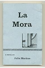 LA MORA. Paperback