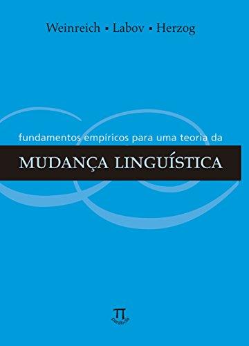 Fundamentos Empíricos Para Uma Teoria da Mudança Linguística