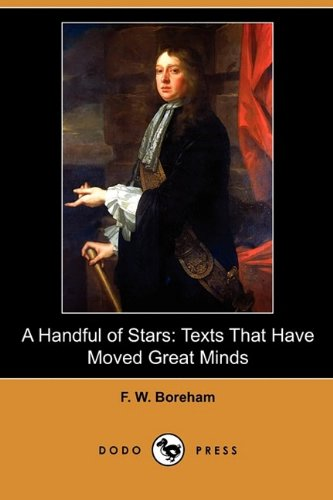 Read Online A Handful of Stars: Texts That Have Moved Great Minds (Dodo Press) ebook