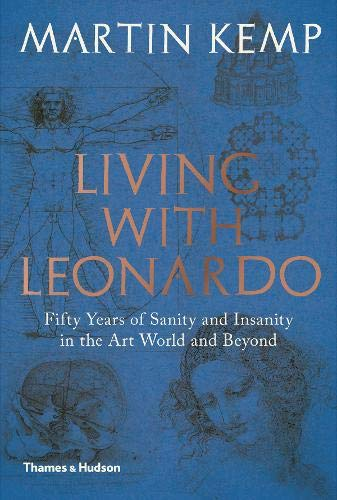 Image of Living with Leonardo: Fifty Years of Sanity and Insanity in the Art World and Beyond