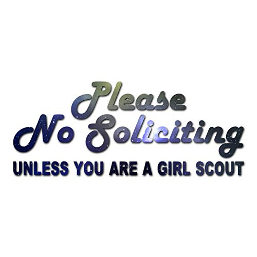 No Soliciting Unless Girl Scout - Vinyl Decal Sticker - 9