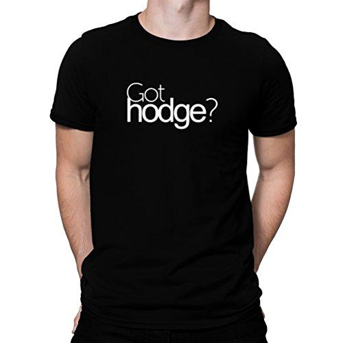 広大なモーテルマークされたGot Hodge? Tシャツ