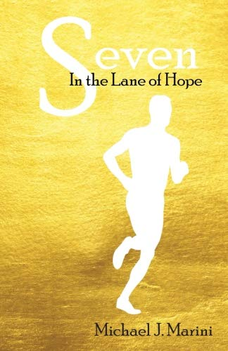Seven: In the Lane of Hope by CreateSpace Independent Publishing Platform