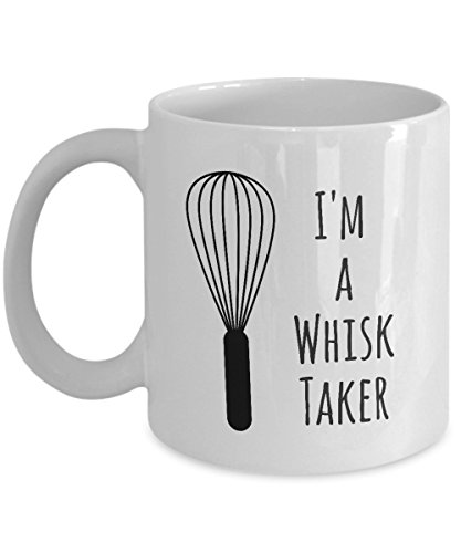 Funny Pun I'm a Whisk Taker Coffee Mug