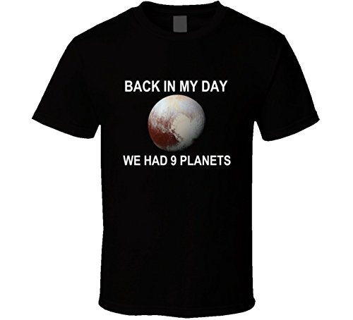 Back In My Day We Had 9 Planets Pluto T Shirt