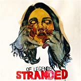 STRANDED by Of Legends (2011-03-29)