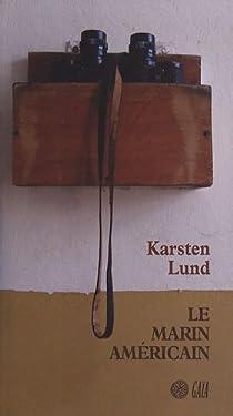 Le marin américain par Lund