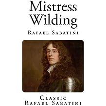 Mistress Wilding (Rafael Sabatini Classics)