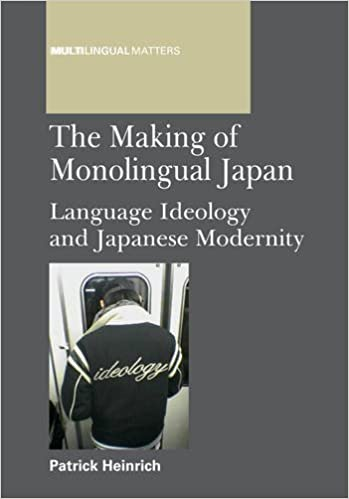 Book The Making of Monolingual Japan: Language Ideology and Japanese Modernity (Multilingual Matters) by Patrick Heinrich (2012-02-10)