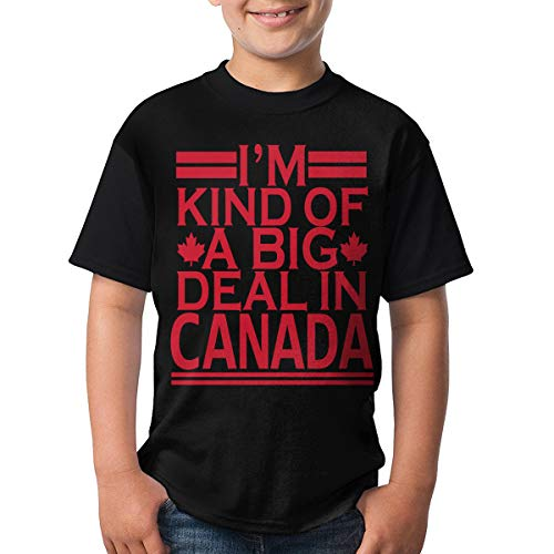 Kids I'm Kind of A Big Deal in Canada Short Sleeve T Shirt for Boys Girls Black XS