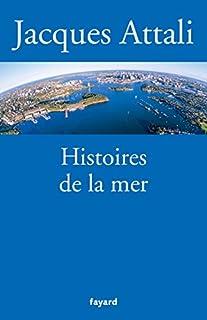 Histoires de la mer, Attali, Jacques