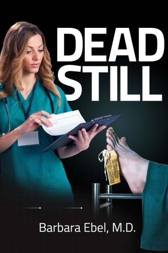 Dead Still (Dr. Annabel Tilson Novels) (Volume 1) (Super Scary Stuff)