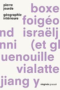 Géographie intérieure par Pierre Jourde