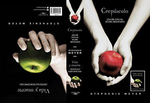 Crepusculo. Decimo Aniversario. Vida y muerte / Twilight Tenth Anniversary. Life  and Death (Dual Edition) (Spanish Edition) [Stephenie Meyer] (Tapa Blanda)