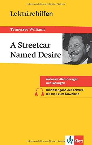 klett-lektrehilfen-williams-a-streetcar-named-desire-fr-oberstufe-und-abitur-interpretationshilfe-fr-die-schule