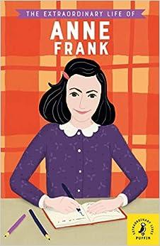 Descargar Libros Gratis Ebook The Extraordinary Life Of Anne Frank Epub Libre