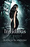 Invidious (The Marked Saga) (Volume 2) by  Bianca Scardoni in stock, buy online here