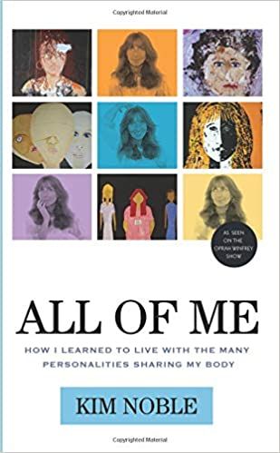 all of me how i learned to live with the many personalities sharing my body