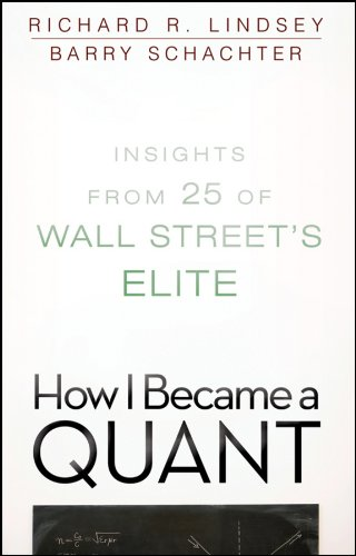 Read Online How I Became a Quant: Insights from 25 of Wall Street's Elite PDF
