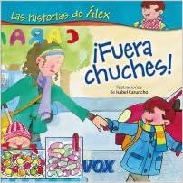 ¡Fuera chuches! Vox - Infantil / Juvenil - Castellano - A Partir ...