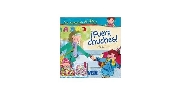 Fuera chuches! Vox - Infantil / Juvenil - Castellano - A ...