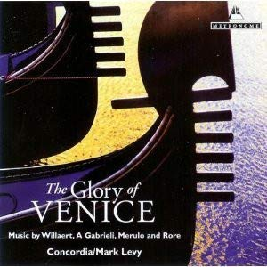 BBC Music - The Glory of Venice - Music by Willaert, Gabrieli, Merulo and Rore pdf epub