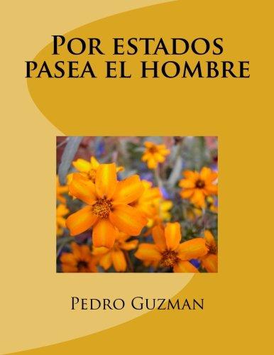 Read Online Por estados pasea el hombre (Spanish Edition) pdf epub