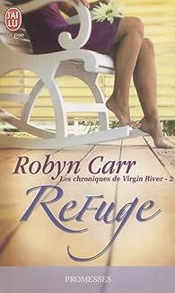 Les chroniques de Virgin River, tome 2 : Refuge  par Robyn Carr