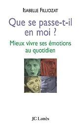 Que se passe-t-il en moi (Psy-Santé) (French Edition)