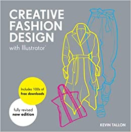 Buy Creative Fashion Design With Illustrator Digital Fashion Design Course Book Online At Low Prices In India Creative Fashion Design With Illustrator Digital Fashion Design Course Reviews Ratings Amazon In