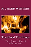 The Blood That Binds: The Outer World Adventures (Volume 1)