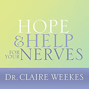 Hope and Help for Your Nerves Audiobook