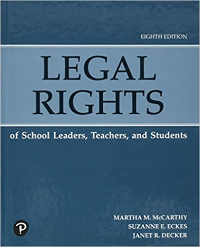 Legal Rights of School Leaders, Teachers, and Students (8th Edition